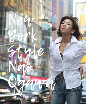 New York Style 小川直歩子
